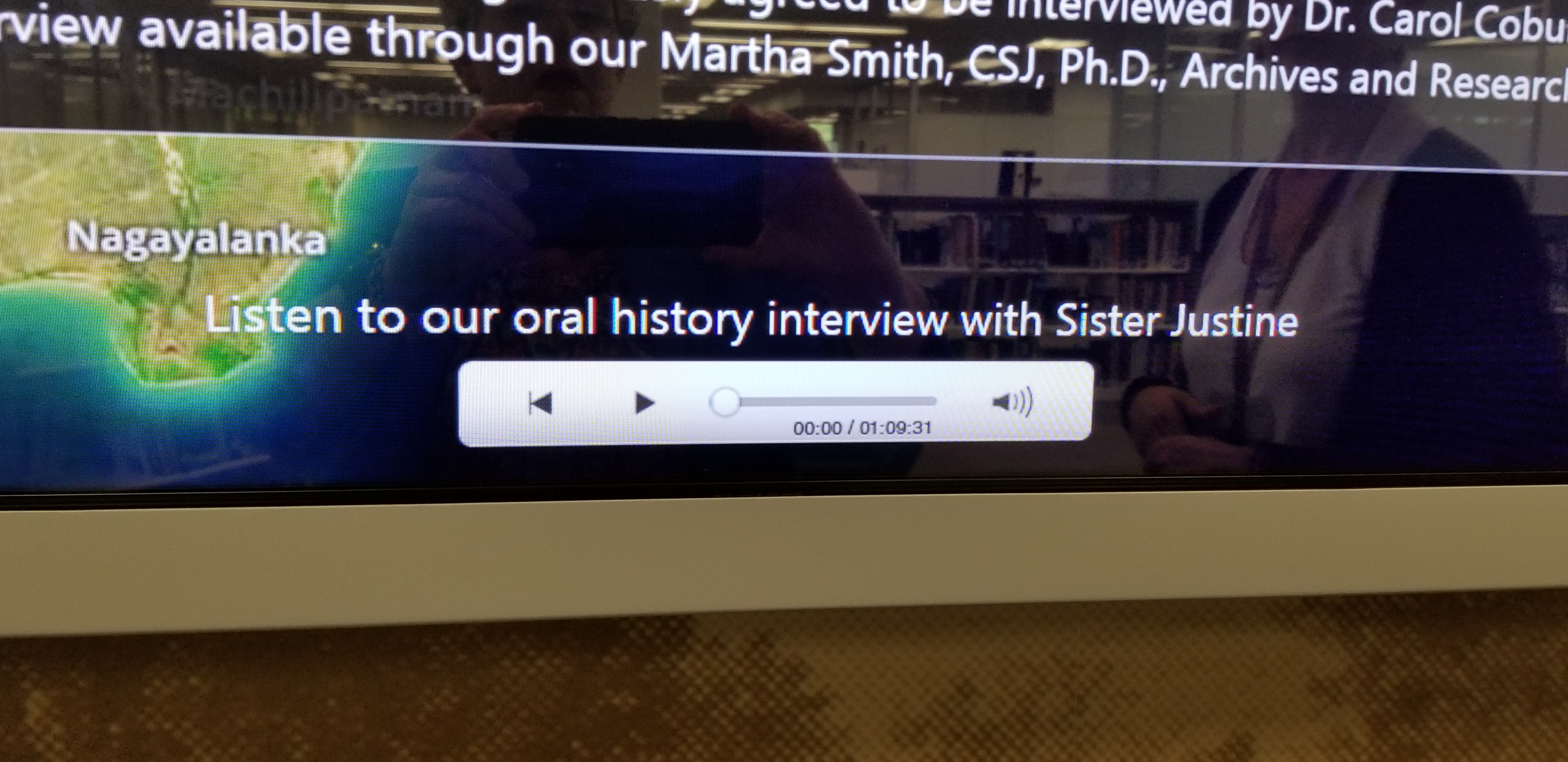 With a simple touch the students and faculty can access the oral history of Sr. Justine