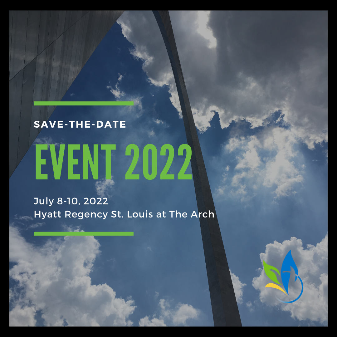 social media graphic with a black border and a photo taken below the st. louis arch. In front of the picture is lime green text stating Event 2022, July 8-11, 2022, St. Louis